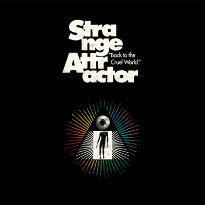 STRANGE ATTRACTOR POCHETTE NOUVEL ALBUM BACK TO THE CRUEL WORLD