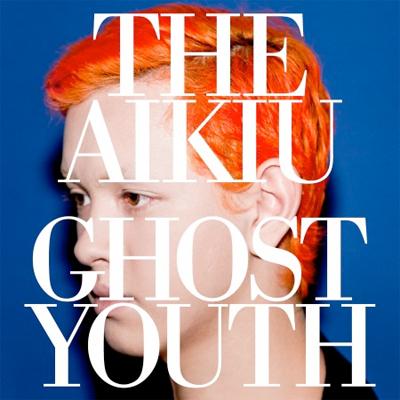 THE AIKIU POCHETTE PREMIER ALBUM GHOST YOUTH