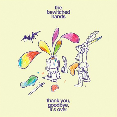 THE BEWITCHED HANDS POCHETTE EP THANK YOU, GOODBYE, IT'S OVER