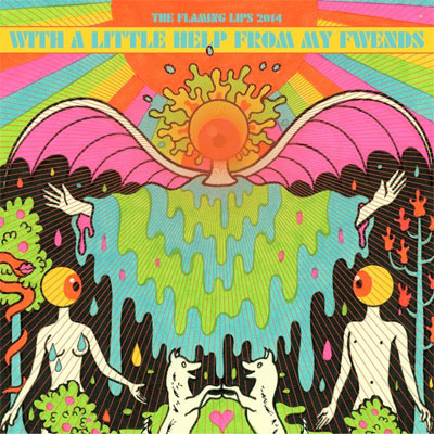 THE FLAMING LIPS POCHETTE NOUVEL ALBUM WITH A LITTLE HELP FROM MY FWENDS