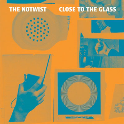 THE NOTWIST POCHETTE NOUVEL ALBUM CLOSE TO THE GLASS