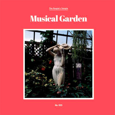 THE PEOPLE'S TEMPLE POCHETTE NOUVEL ALBUM MUSICAL GARDEN