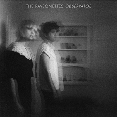 THE RAVEONETTES POCHETTE NOUVEL ALBUM OBSERVATOR