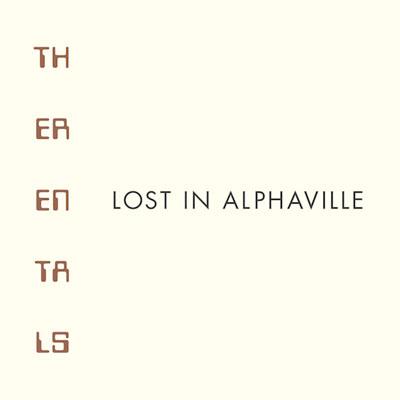 THE RENTALS POCHETTE NOUVEL ALBUM LOST IN ALPHAVILLE