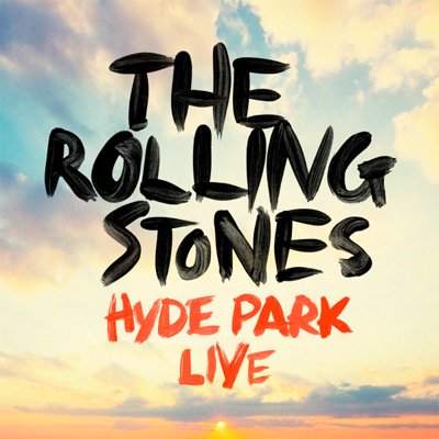 THE ROLLING STONES POCHETTE HYDE PARK LIVE