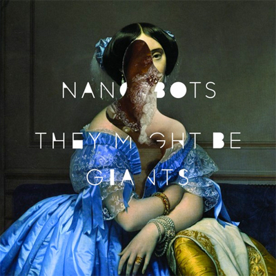 THEY MIGHT BE GIANTS POCHETTE NOUVEL ALBUM NANOBOTS