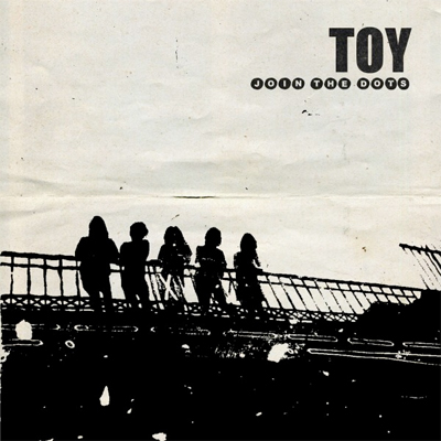 TOY POCHETTE NOUVEL ALBUM JOIN THE DOTS