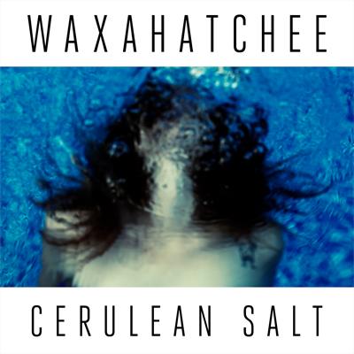 WAXAHATCHEE POCHETTE NOUVEL ALBUM CERULEAN SALT