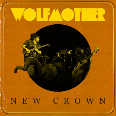 WOLFMOTHER POCHETTE NOUVEL ALBUM NEW CROWN