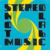 stereolab_notmusic