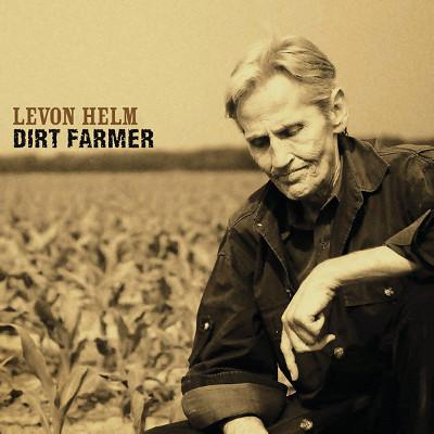 levon_helm_dirt_farmer