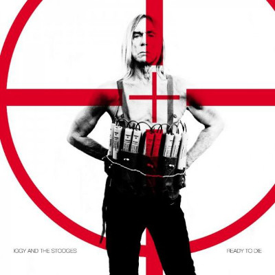 iggy_pop_and_the_stooges_ready_to_die
