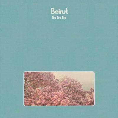 beirut_no_no_no_album_pochette