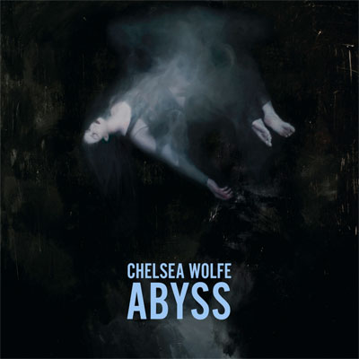 chelsea_wolfe_abyss