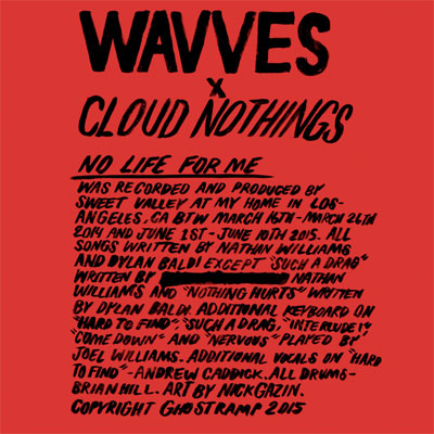 wavves_cloud_nothings_no_life_for_me_album_streaming