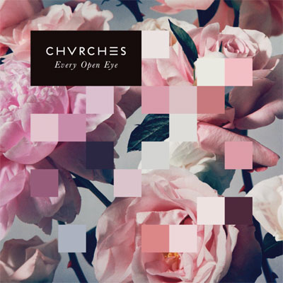 chvrches_every_open_eye