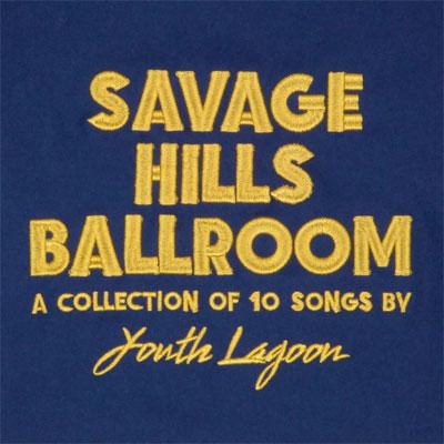 youth_lagoon_savage_hills_ballroom