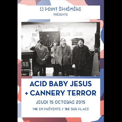 acid_baby_jesus_flyer_concert_point_ephemere