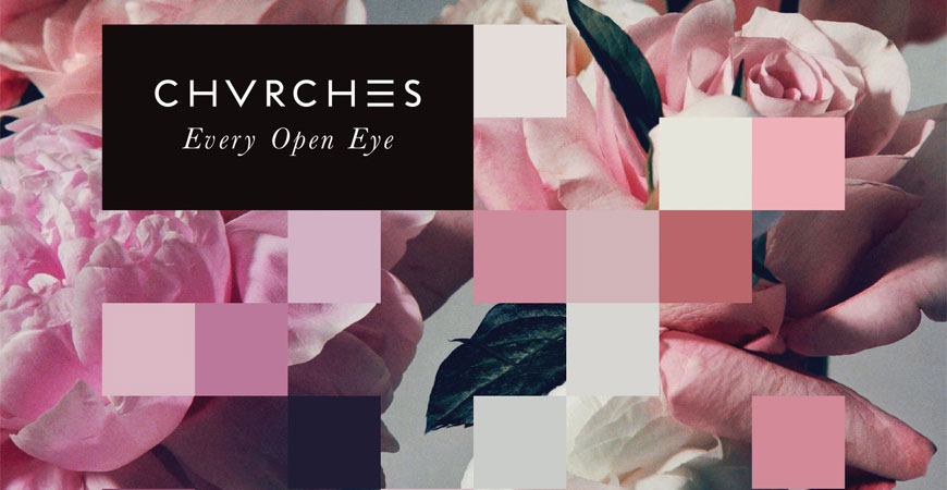 chvrches_every_open_eye_album_streaming