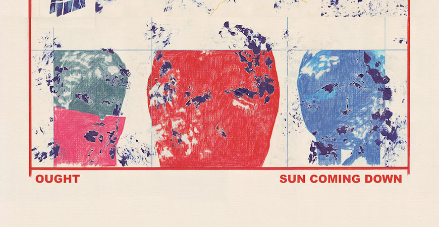 ought_sun_coming_down_album_streaming
