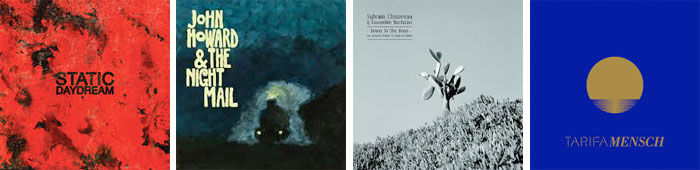 static_daydream_john_howard_night_mail_sylvain_chauveau_mensch_album_streaming