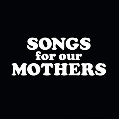 fat_white_family_songs_for_our_mothers