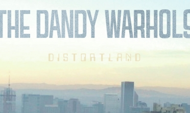 the_dandy_warhols_distortland_album_streaming