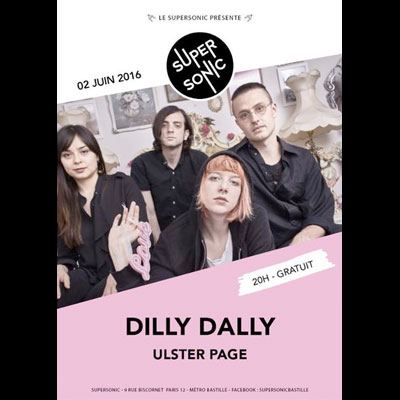 dilly_dally_flyer_concert_supersonic