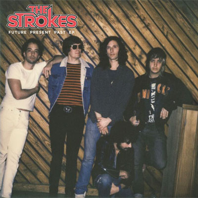 the_strokes_future_present_past