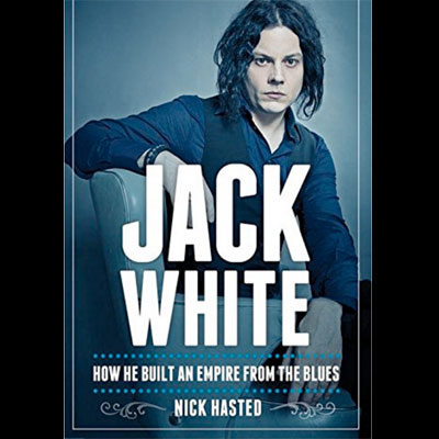 jack_white_biography_nick_hasted