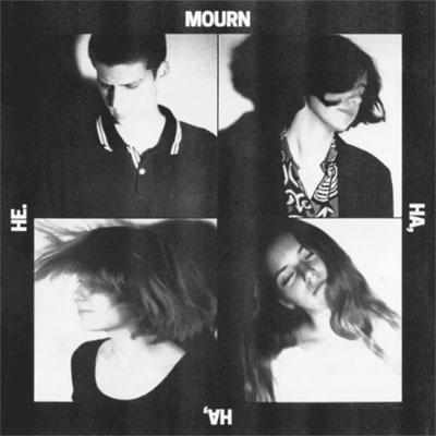 mourn_ha_ha_he