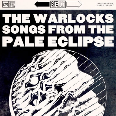 the_warlocks_songs_from_the_pale_eclipse