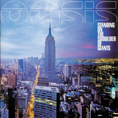 oasis_standing_on_the_shoulder_of_giants