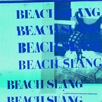 beach_slang_a_loud_bash_of_teenage_feelings