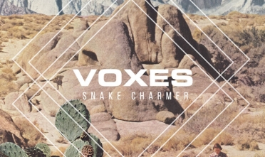 voxes_snake_charmer_album_streaming
