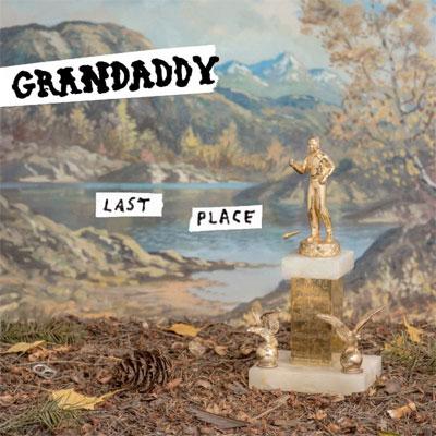 grandaddy_last_place