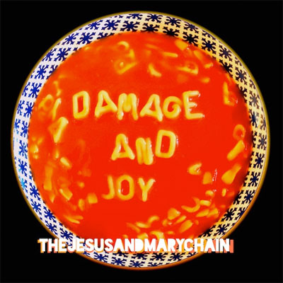 the_jesus_and_mary_chain_damage_and_joy