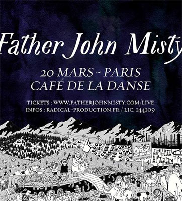 father_john_misty_flyer_concert_cafe_de_la_danse
