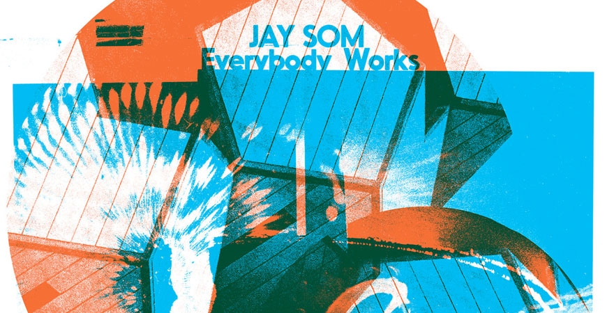 jay_som_everybody_works_album_streaming