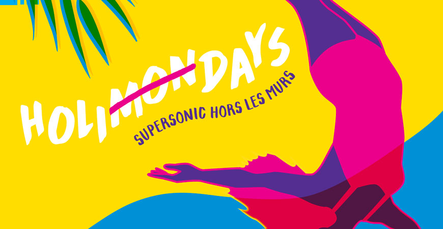supersonic_hors_les_murs_holimondays