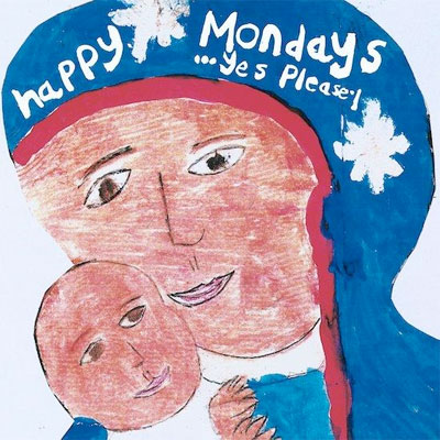 happy_mondays_yes_please