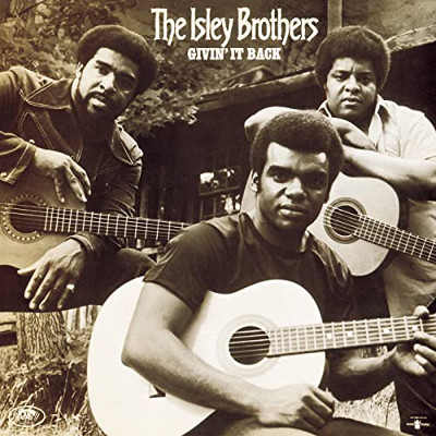the_isley_brothers_givin_it_back