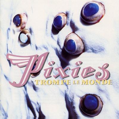 pixies_trompe_le_monde_1