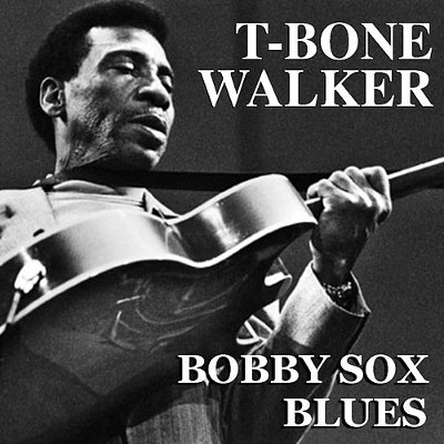 t_bone_walker_bobby_sox_blues_1