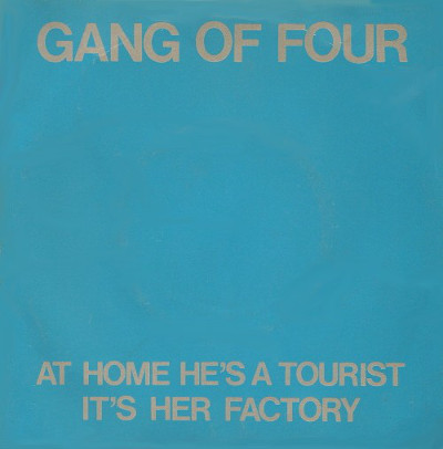 gang_of_four_at_home_hes_a_tourist