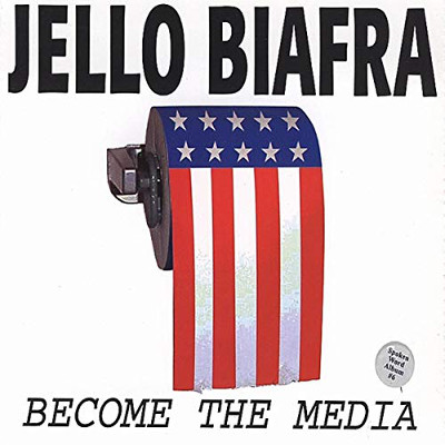 jello_biafra_become_the_media