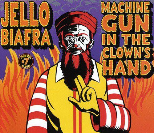 jello_biafra_machine_gun_in_clowns_hand