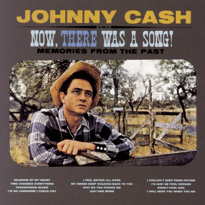 johnny_cash_now_there_was_a_song
