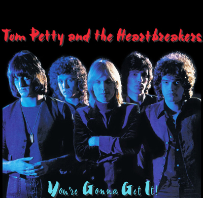 tom_petty_you_re_gonna_get_it