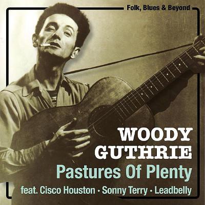 woody_guthrie_pastures_of_plenty